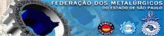Federação dos Metalúrgicos do Estado de São Paulo